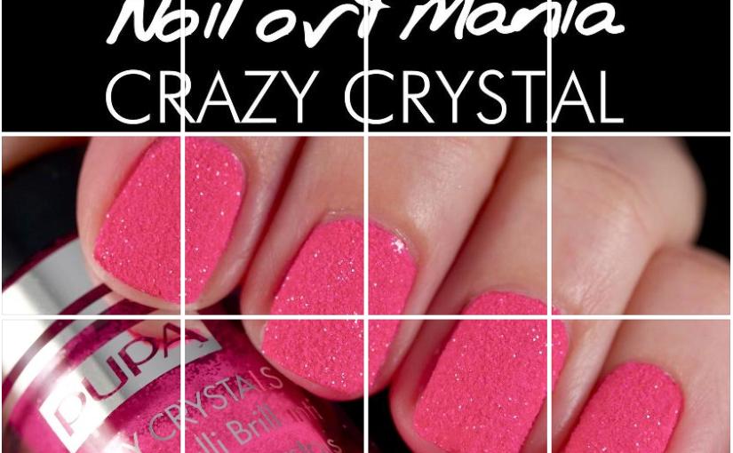 Pupa Nail Art – CrazyCrystals