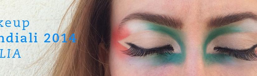 Makeup Tutorial Mondiali2014