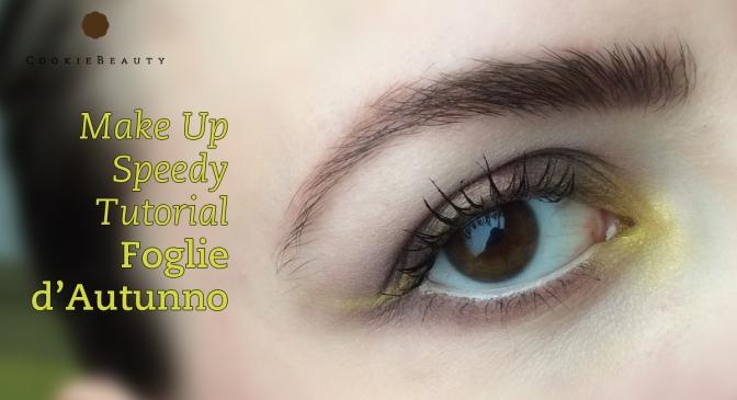 Make Up Speedy Tutorial: Foglie d'Autunno
