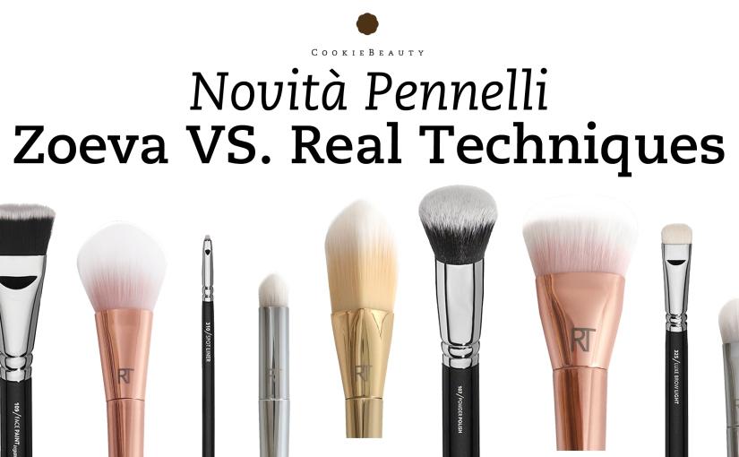 Novità Pennelli 2015 – Zoeva VS. RealTechniques