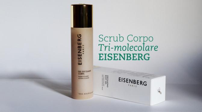 Review Gel Corpo Esfoliante Eisenberg