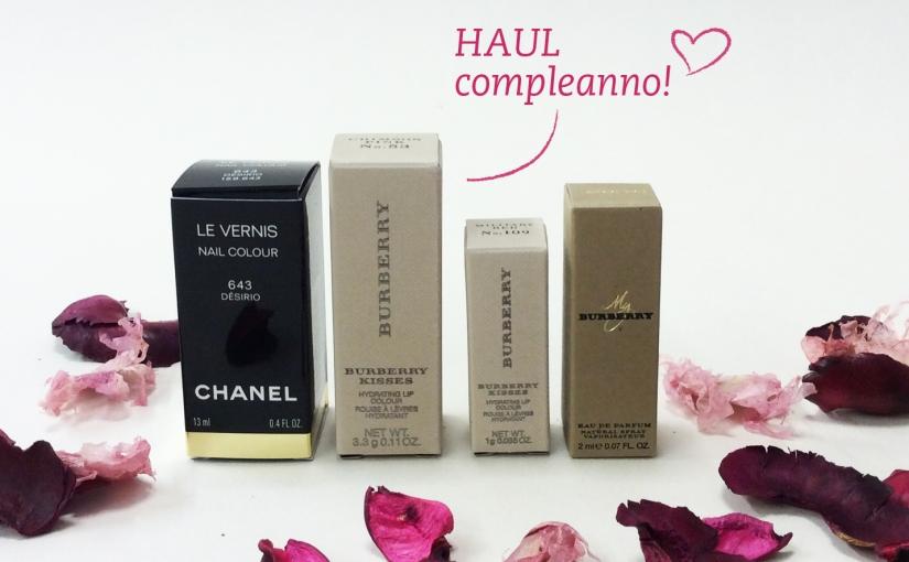 Haul Compleanno! Nuovi Burberry Lip Kisses & ChanelDésirio