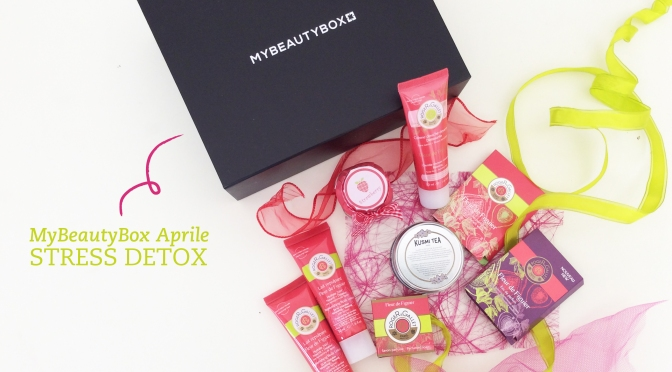 MyBeautyBox Aprile – Stress Detox