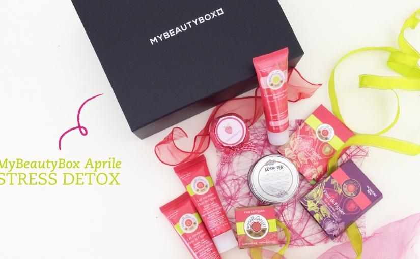 MyBeautyBox Aprile – StressDetox