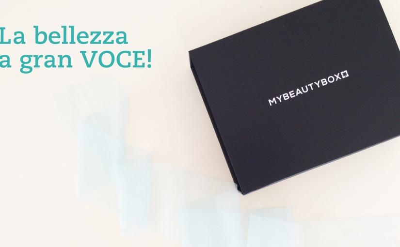MyBeautyBox Marzo – La Bellezza A GranVoce